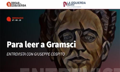 (16/03/2019) Para leer a Gramsci.