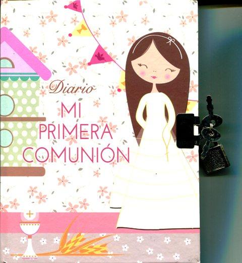 DIARIO MI PRIMERA COMUNION - NIÑA