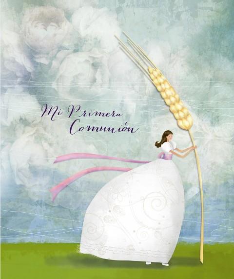 MI PRIMERA COMUNION - NIÑA - ESPIGA