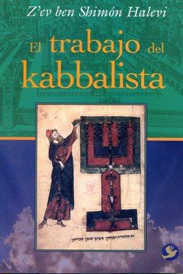 EL TRABAJO DEL KABBALISTA