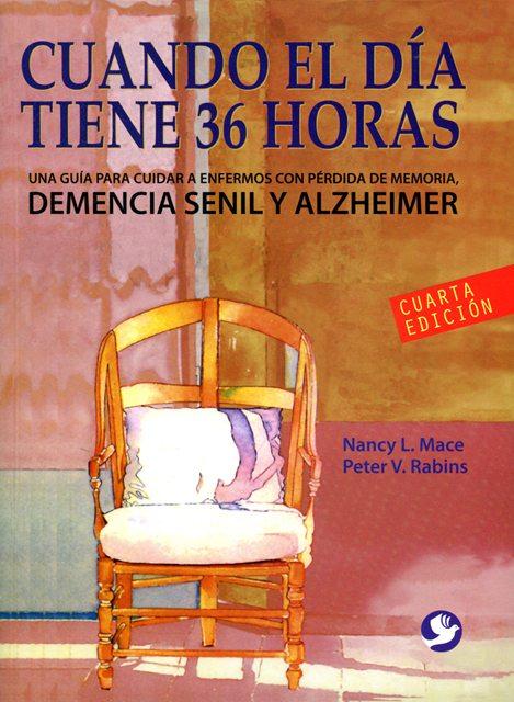 CUANDO EL DIA TIENE 36 HORAS . 4TA.ED.