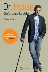 GUIA PARA LA VIDA DR. HOUSE