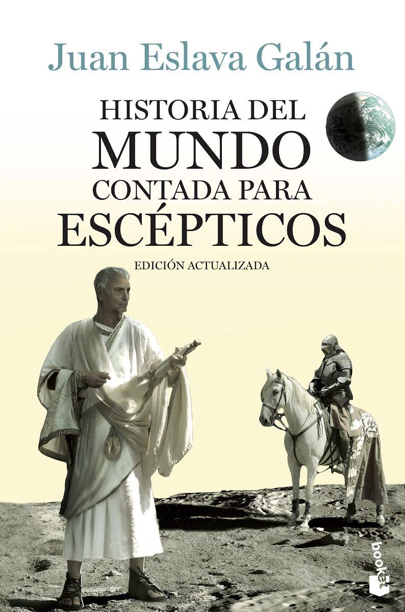 HISTORIA DEL MUNDO CONTADA PARA ESCEPTICOS