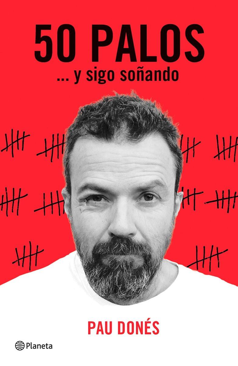 50 PALOS Y SIGO SOÑANDO (T.D.)
