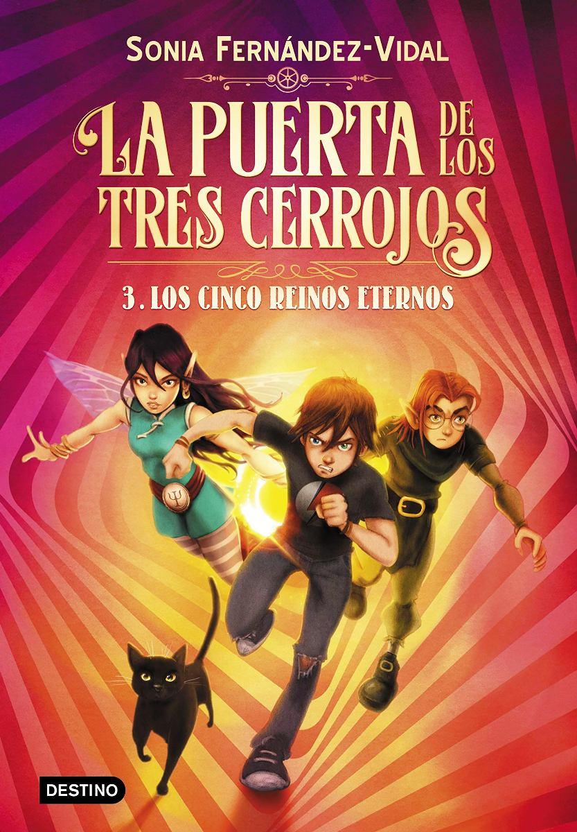 LA PUERTA DE LOS TRES CERROJOS 3 : LOS CINCO REINOS ETERNOS