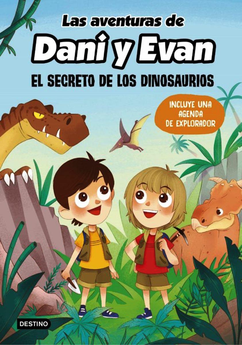 LAS AVENTURAS DE DANI Y EVAN . 1 - EL SECRETO DE LOS DINOSAURIOS