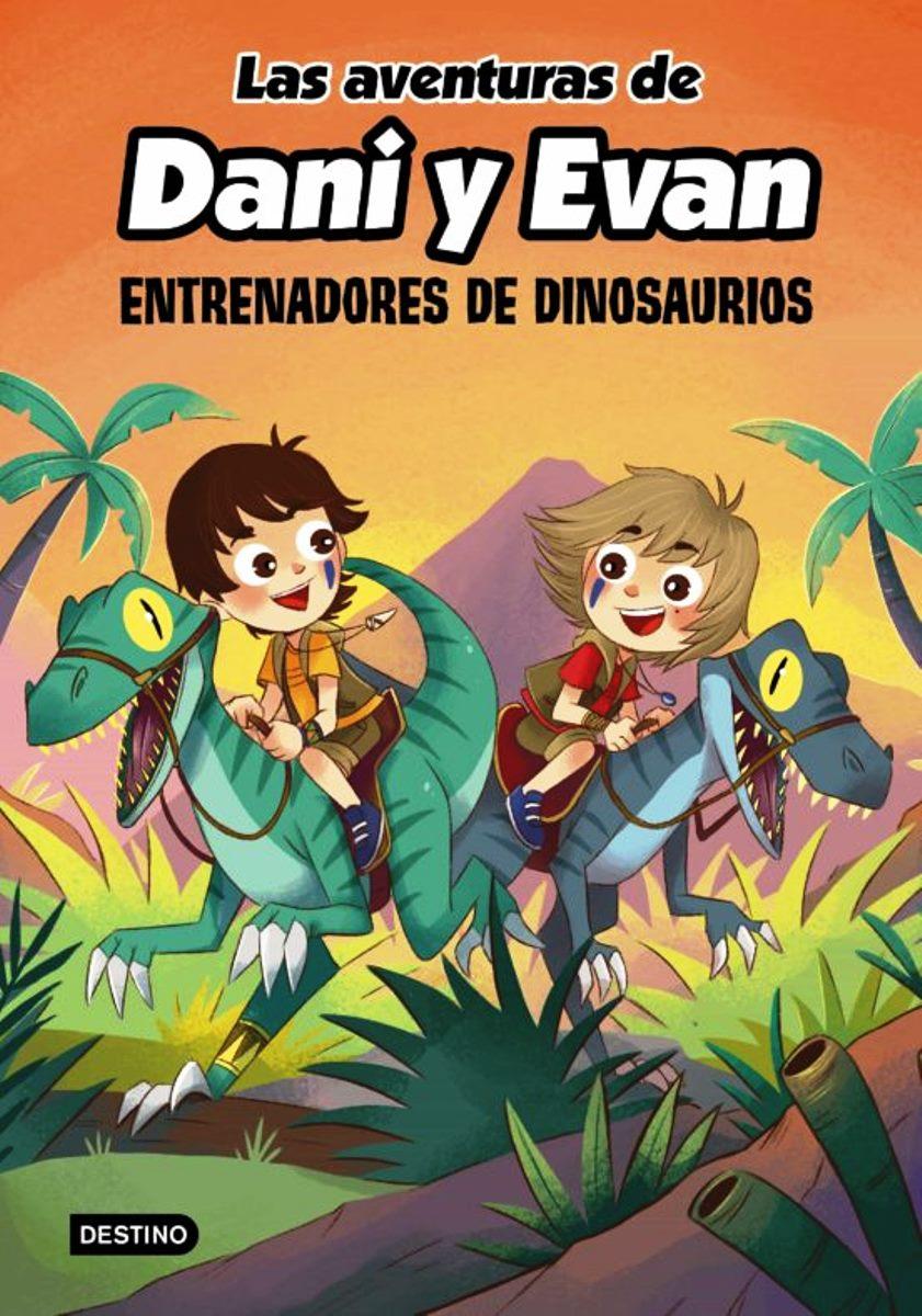 AVENTURAS DE DANI Y EVAN . 3 - ENTRENADORES DE DINOSAURIOS
