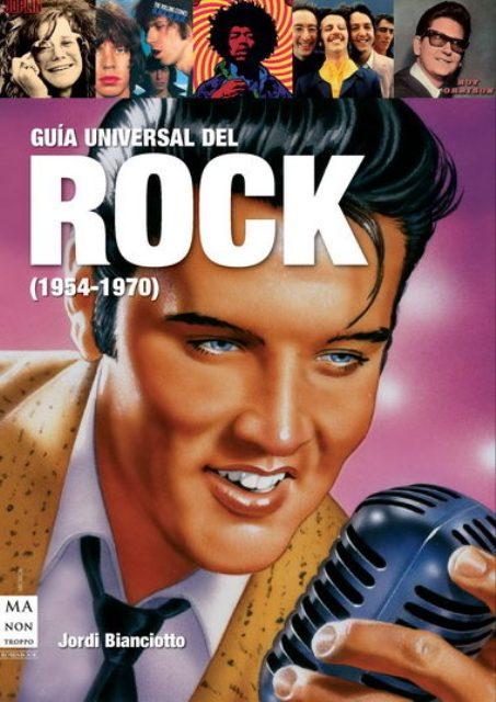 ROCK 1954 - 1970 GUIA UNIVERSAL DEL
