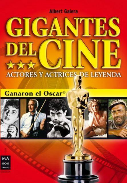 GIGANTES DEL CINE . ACTORES Y ACTRICES DE LEYENDA