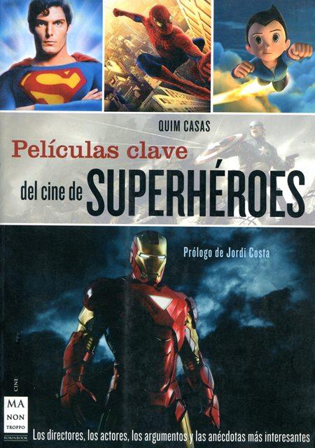 SUPERHEROES PELICULAS CLAVE DEL CINE DE
