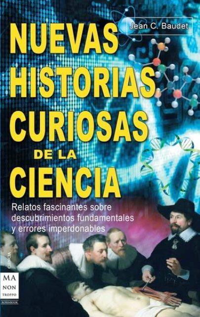 NUEVAS HISTORIAS CURIOSAS DE LA CIENCIA