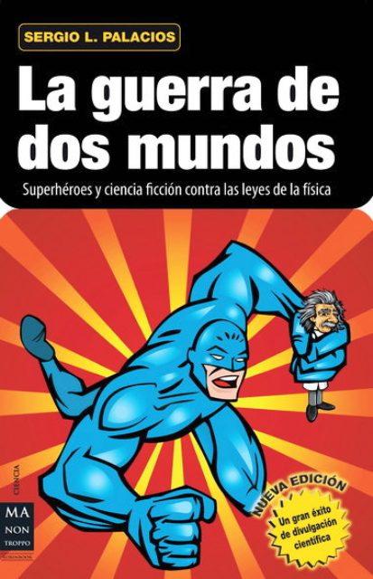 LA GUERRA DE DOS MUNDOS (NVA.EDICION)