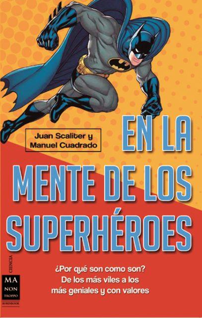 EN LA MENTE DE LOS SUPERHEROES