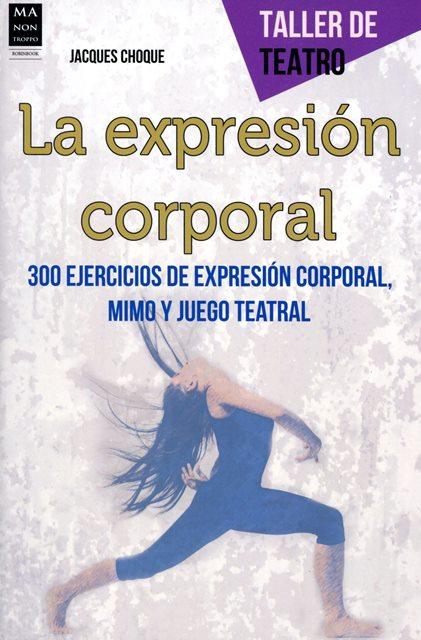 LA EXPRESION CORPORAL . TALLER DE TEATRO