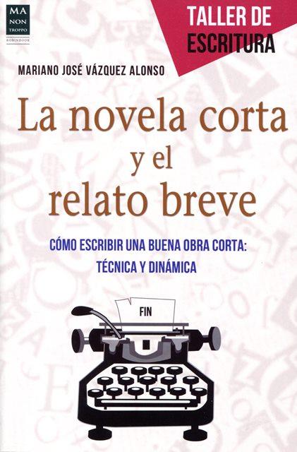LA NOVELA CORTA Y EL RELATO BREVE