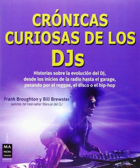 CRONICAS CURIOSAS DE LOS DJs