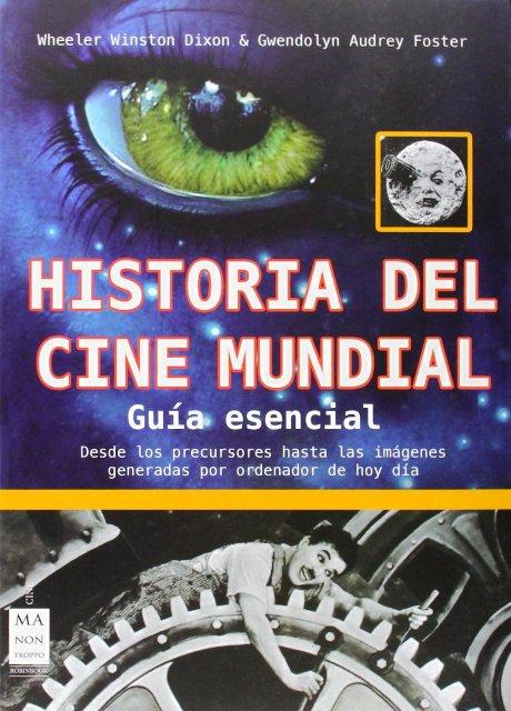 HISTORIA DEL CINE MUNDIAL - GUIA ESENCIAL
