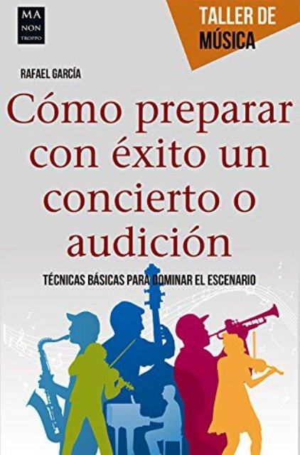 COMO PREPARARCON EXITO UN CONCIERTO O AUDICION - TALLER DE MUSICA