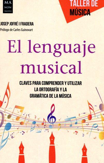 EL LENGUAJE MUSICAL . TALLER DE MUSICA