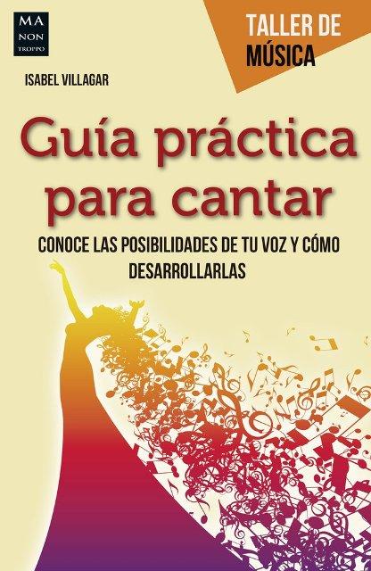 GUIA PRACTICA PARA CANTAR . TALLER DE MUSICA