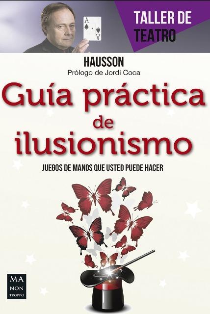 GUIA PRACTICA DE ILUSIONISMO