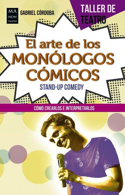 EL ARTE DE LOS MONOLOGOS COMICOS - STAND-UP COMEDY
