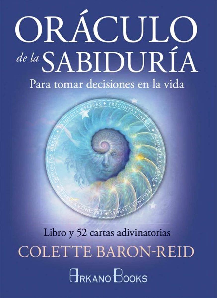 ORACULO DE LA SABIDURIA : PARA TOMAR DECISIONES EN LA VIDA