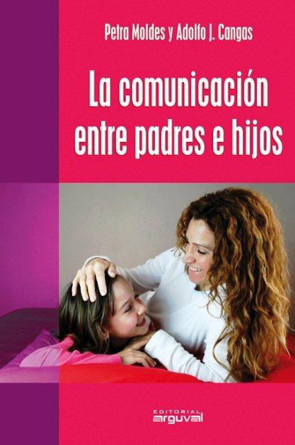 LA COMUNICACION ENTRE PADRES E HIJOS