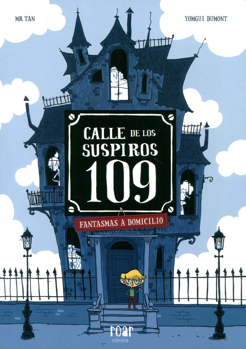 CALLE DE LOS SUSPIROS 109 . FANTASMAS A LA PARRILLA
