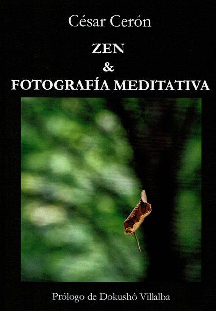 ZEN Y FOTOGRAFIA MEDITATIVA