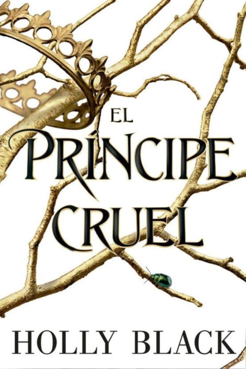 EL PRINCIPE CRUEL - TRIOLOGIA LOS HABITANTES DEL AIRE 1