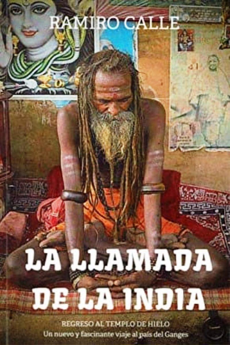 LA LLAMADA DE LA INDIA : REGRESO AL TIEMLO DEL HIELO