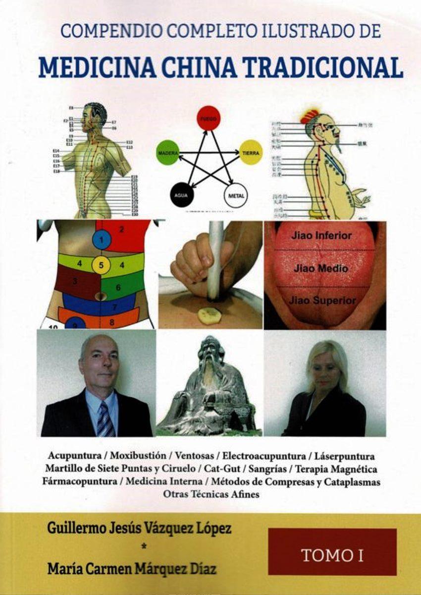 MEDICINA CHINA TRADICIONAL I (COMPENDIO COMPLETO ILUSTRADO)