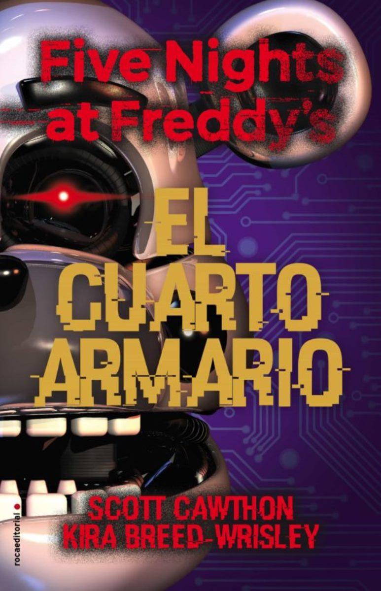 FIVE NIGHTS AT FREDDY`S (3) : EL CUARTO AMARILLO
