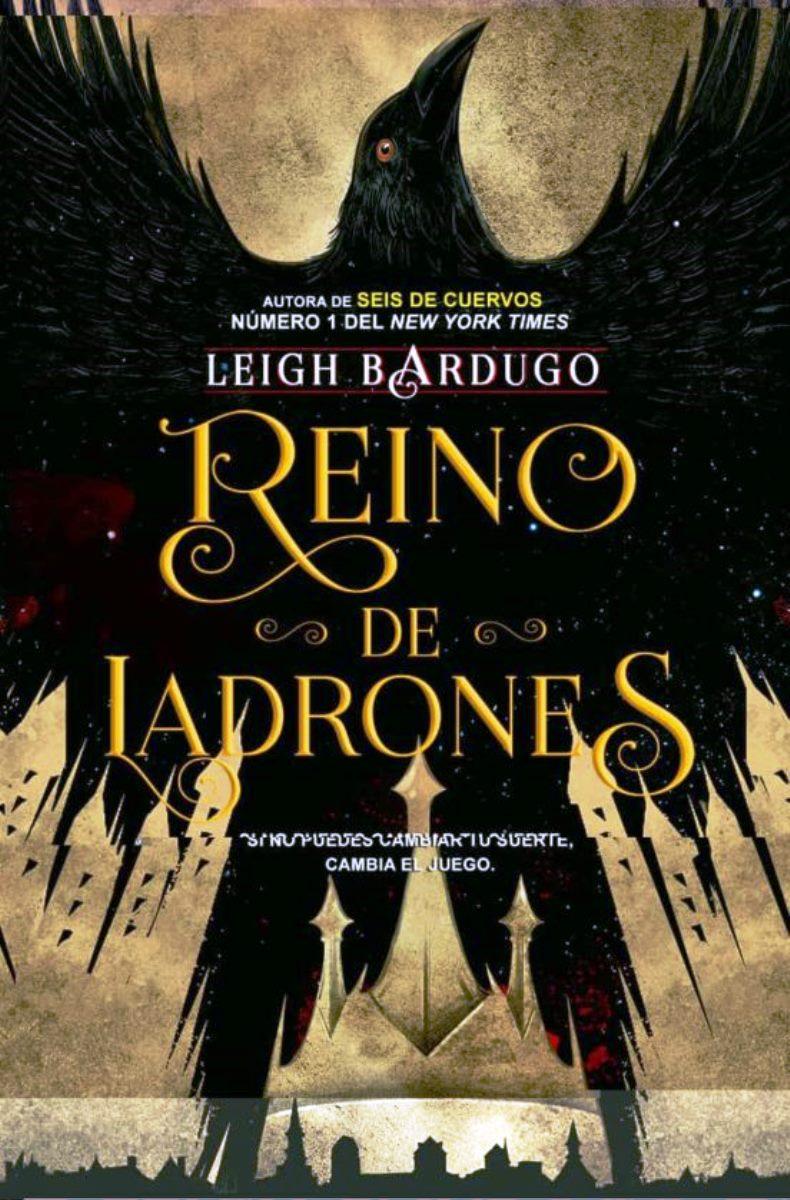 REINO DE LADRONES . SEIS DE CUERVOS 2 (RUST.)