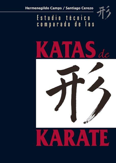 KATAS DE KARATE . ESTUDIO TECNICO COMPARADO