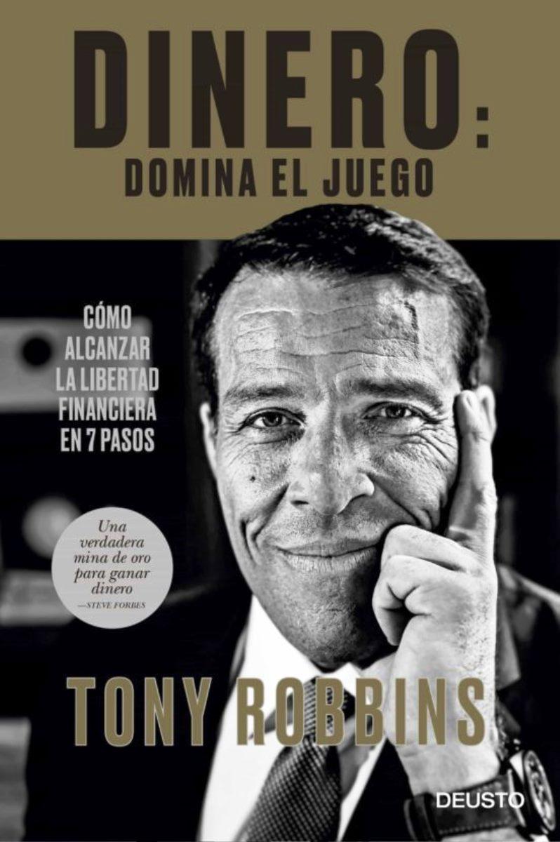 DINERO : DOMINA EL JUEGO . COMO ALCANZAR LA LIBERTAD FINANCIERA EN 7 PASOS