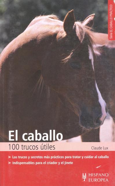 EL CABALLO 100 TRUCOS UTILES
