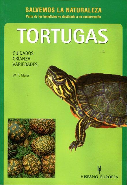 TORTUGAS . CUIDADOS CRIANZA VARIEDADES . (SALVEMOS LA NATURALEZA)