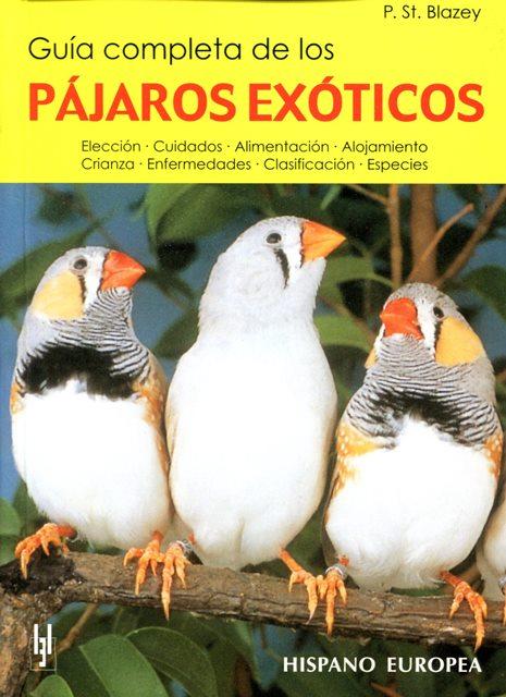 PAJAROS EXOTICOS GUIA COMPLETA DE LOS