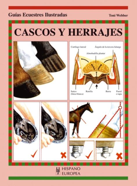 CASCOS Y HERRAJES . GUIAS ECUESTRES ILUSTRADAS