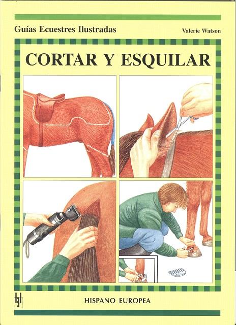 CORTAR Y ESQUILAR