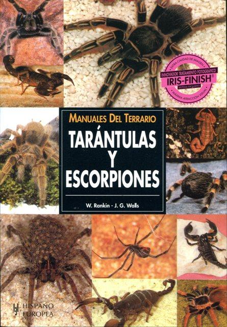 TARANTULAS Y ESCORPIONES . MANUALES DEL TERRARIO