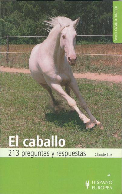 EL CABALLO 213 PREGUNTAS Y RESPUESTAS