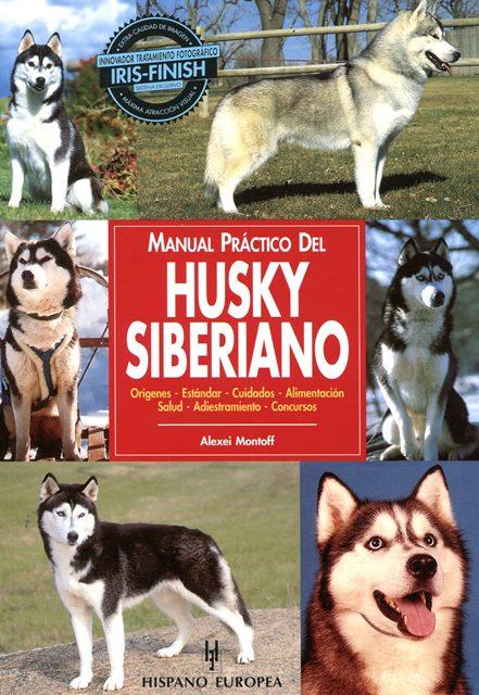 HUSKY SIBERIANO , MANUAL PRACTICO DEL.