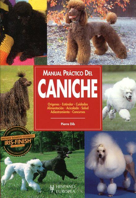 CANICHE , MANUAL PRACTICO DEL.