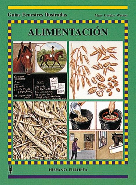 ALIMENTACION . GUIAS ECUESTRES ILUSTRADAS