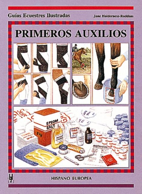 PRIMEROS AUXILIOS . GUIAS ECUESTRES ILUSTRADAS