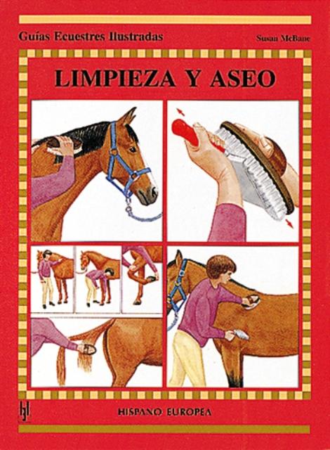 LIMPIEZA Y ASEO . GUIAS ECUESTRES ILUSTRADAS