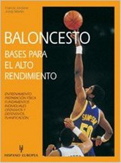 BALONCESTO . BASES PARA EL ALTO RENDIMIENTO